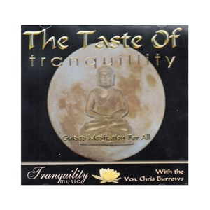 The Taste of tranquillity Guided Meditation CD